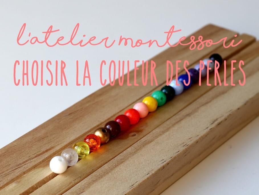 Perles Montessori : Comment choisir les bonnes couleurs ?